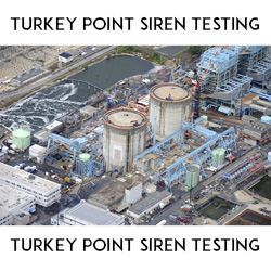 Turkey Point Siren Testing