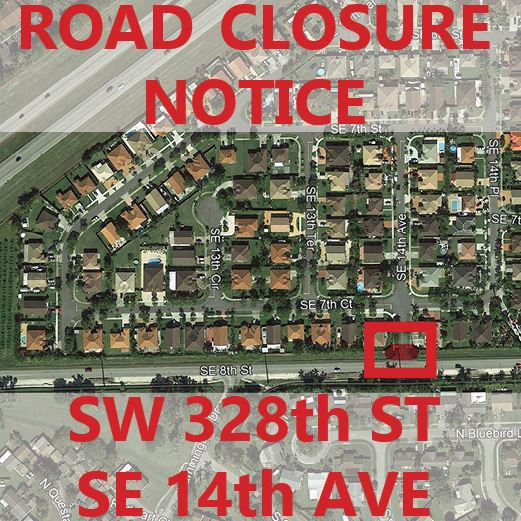 Road Closure Notice July 12 SW 328 St and SE 14th Ave