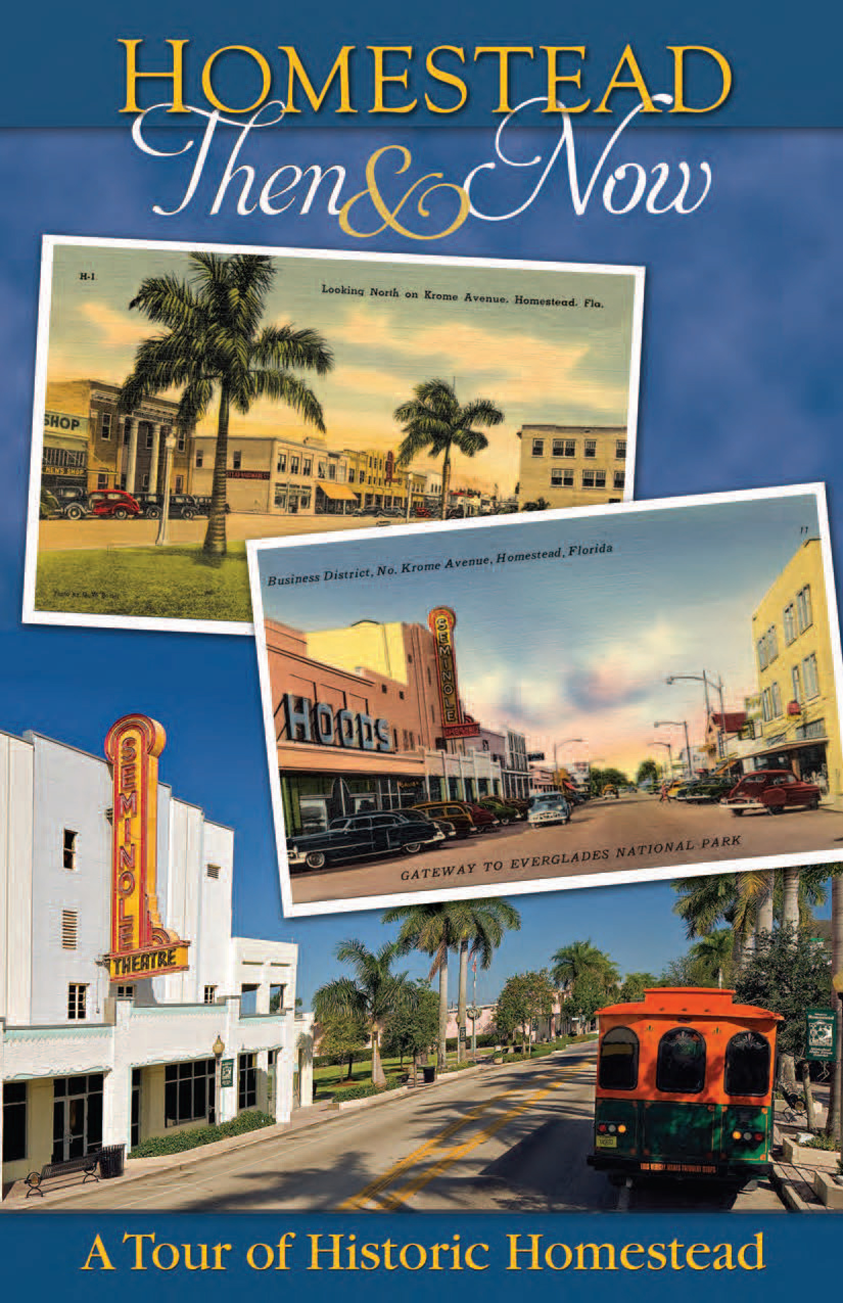 Homestead, FL - Official Website - Historic Self-Guided Tour